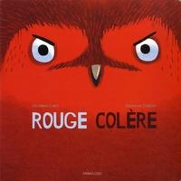 Géraldine Collet et Sébastien Chebret - Rouge colère.