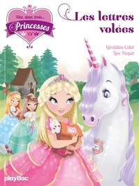 Géraldine Collet et Line Paquet - Une, deux, trois... Princesses Tome 2 : Les lettres volées.