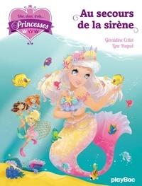 Géraldine Collet - Une, deux, trois... Princesses - T9 - Au secours de la sirène.