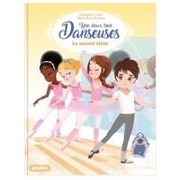 Géraldine Collet et Marie-Rose Boisson - Une, deux, trois... Danseuses Tome 4 : Le nouvel élève.
