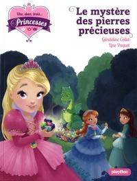 Géraldine Collet et Line Paquet - Une, deux, trois... Princesses Tome 16 : Le mystère des pierres précieuses.