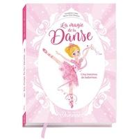 Géraldine Collet et Marie-Rose Boisson - Une, deux, trois... Danseuses Tomes 1 à 5 : La magie de la danse - Cinq histoires de ballerines.