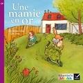 Géraldine Collet - Une mamie en or - CP série violette.