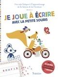 Géraldine Cosneau - Je joue à écrire avec la petite souris - Pour un apprentissage ludique de l'écriture et de la lecture.