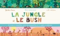 Géraldine Cosneau - La jungle et le bush.