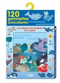 Géraldine Cosneau - Les baleines, les dauphins, les requins - 120 gommettes autocollantes.