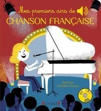 Géraldine Cosneau - Mes premiers airs de chanson française.