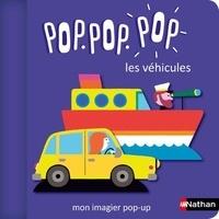 Géraldine Cosneau - Pop ! L'imagier des véhicules.