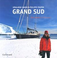 Géraldine Danon et Philippe Poupon - Grand Sud - Fleur Australe en Antarctique.