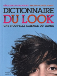 Géraldine de Margerie - Dictionnaire du look - Une nouvelle science du jeune.