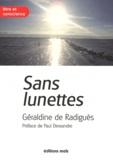 Géraldine de Radiguès - Sans lunettes.