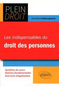 Géraldine Delavaquerie - Les indispensables du Droit des personnes.