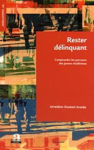 Géraldine Duvanel Aouida - Rester délinquant - Comprendre les parcours des jeunes récidivistes.