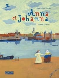 Géraldine Elschner et Florence Koenig - Anna et Johanna.
