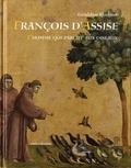 Géraldine Elschner - François d'Assise - L'homme qui parlait aux oiseaux.