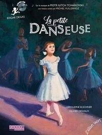Géraldine Elschner et Olivier Desvaux - La petite danseuse - Edgar Degas. 1 CD audio MP3