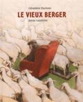 Géraldine Elschner et Jonas Lauströer - Le vieux berger.