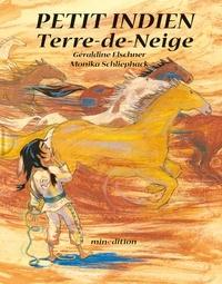 Géraldine Elschner et Monika Schliephack - Petit indien Terre-de-Neige.
