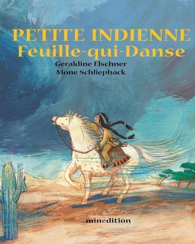 Géraldine Elschner et Mone Schliephack - Petite indienne Feuille-qui-Danse.
