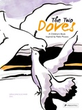 Géraldine Elschner - The Two Doves, a Children's Book inspired by Pablo Picasso.