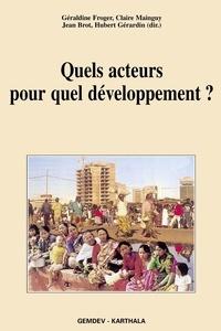 Géraldine Froger et Claire Mainguy - Quels acteurs pour quel développement ?.