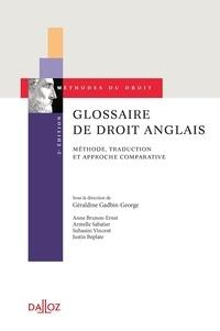 Géraldine Gadbin-George - Glossaire de droit anglais - Méthode, traduction et approche comparative.