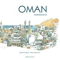 Géraldine Garçon et Daniel Mielniczek - Oman - Impressions.