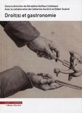Géraldine Goffaux-Callebaut - Droit(s) et gastronomie.