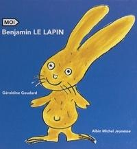 Geraldine Goudard - Benjamin le lapin.