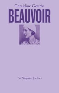 Géraldine Gourbe - Beauvoir.