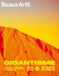 Géraldine Gourbe et Gregory Lang - Gigantisme - Art & industrie.