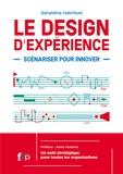 Geraldine Hatchuel - Le design d'expérience - Scénariser pour innover.