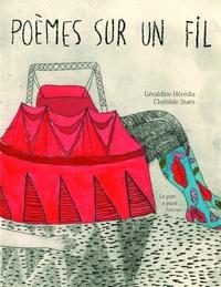 Géraldine Heredia et Clothilde Staës - Poèmes sur un fil.