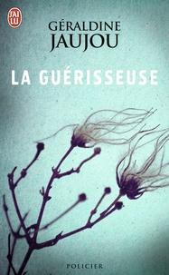 Géraldine Jaujou - La guérisseuse.