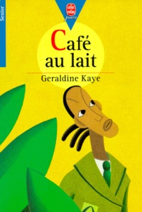 Geraldine Kaye - Café au lait.