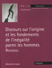 Géraldine Lepan - Discours sur l'origine et les fondements de l'inégalité parmi les hommes - Rousseau.