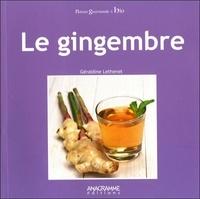 Géraldine Lethenet - Le gingembre.