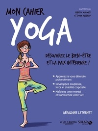 Géraldine Lethenet - Mon cahier yoga.