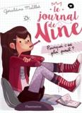 Géraldine Maillet - Le journal de Nine Tome 1 : Pourquoi c'est plus pareil ?.