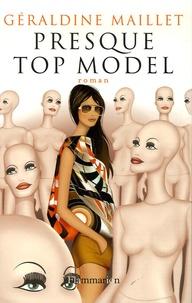 Géraldine Maillet - Presque top model.