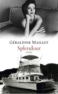 """Géraldine Maillet - Splendour - roman - collection """"Ceci n'est pas un fait divers""""."""