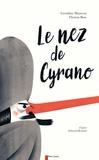 Géraldine Maincent et Thomas Baas - Le nez de Cyrano.