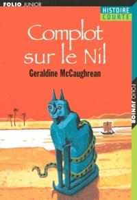 Geraldine McCaughrean - Complot sur le Nil.