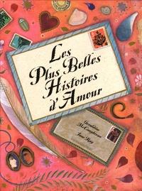 Geraldine McCaughrean et Jane Ray - Les Plus Belles Histoires d'Amour.