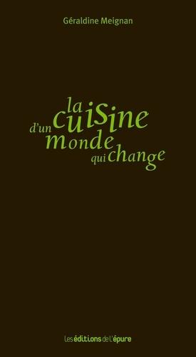 La cuisine d'un monde qui change