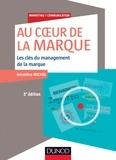 Géraldine Michel - Au coeur de la marque - Les clés du management des marques.