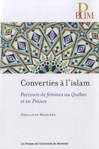 Converties à l'islam. Parcours de femmes au Québec et en France