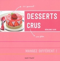 Géraldine Olivo - Le dessert cru.