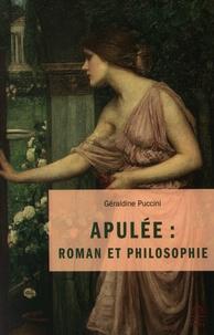 Géraldine Puccini - Apulée : roman et philosophie.