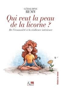 Géraldine Remy - Qui veut la peau de la licorne ? - De l'écoanxiété à la résilience intérieure.